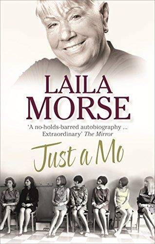 Just a Moe: My Story by Laila Morse