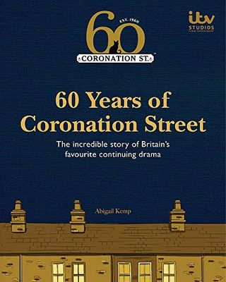 60 years of coronation street by Abigail Camp