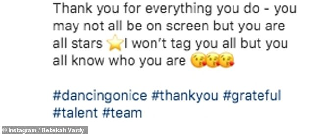 Thoughtful: Rebecca used the caption for her behind-the-scenes post to thank all the crew involved in the show's production.
