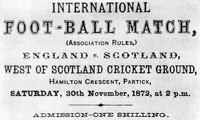 On 30 November 1872, the first international football match was played.